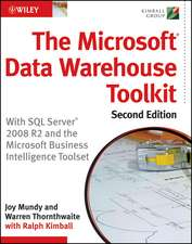 The Microsoft Data Warehouse Toolkit: With SQL Server 2008 R2 and the Microsoft Business Intelligence Toolset