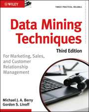 Data Mining Techniques: For Marketing, Sales, and Customer Relationship Management