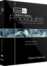 How to Perform Clinical Procedures: for Medical Students and Junior Doctors, includes 2 DVDs