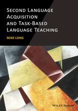 Second Language Acquisition and Task–Based Language Teaching