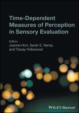 Time–Dependent Measures of Perception in Sensory Evaluation
