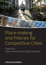 Place–making and Policies for Competitive Cities