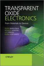 Transparent Oxide Electronics: From Materials to Devices