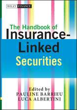 The Handbook of Insurance–Linked Securities