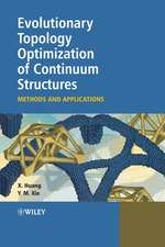 Evolutionary Topology Optimization of Continuum Structures: Methods and Applications