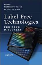 Label–Free Technologies For Drug Discovery
