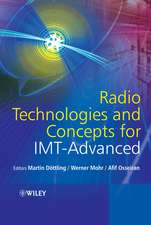 Radio Technologies and Concepts for IMT–Advanced
