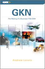 Gkn: The Making of a Business, 1759 – 2009