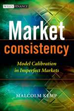 Market Consistency: Model Calibration in Imperfect Markets