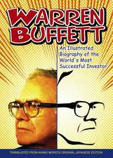 Warren Buffett: An Illustrated Biography of the World′s Most Successful Investor