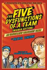 The Five Dysfunctions of a Team, An Illustrated Leadership Fable Manga Edition