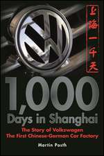 1,000 Days in Shanghai: The Volkswagen Story – The First Chinese–German Car Factory