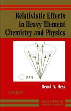 Relativistic Effects in Heavy–Element Chemistry and Physics
