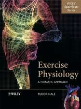 Exercise Physiology: A Thematic Approach