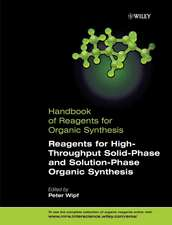 Reagents for High–Throughput Solid–Phase and Solution–Phase Organic Synthesis