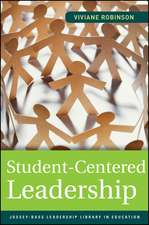 Student–Centered Leadership