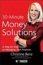 Morningstar′s 30–Minute Money Solutions: A Step–by–Step Guide to Managing Your Finances