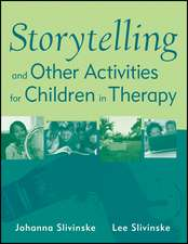 Storytelling and Other Activities for Children in Therapy