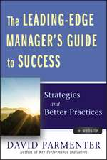 The Leading–Edge Manager′s Guide to Success: Strategies and Better Practices with Website