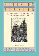 Focus on Russian: An Interactive Approach to Communication