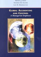 Global Accounting and Control: A Managerial Emphasis