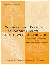Taxonomy and Ecology of Woody Plants in North American Forests: (Excluding Mexico and Subtropical Florida)