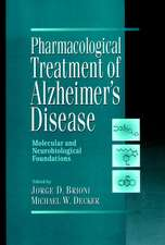 Pharmacological Treatment of Alzheimer′s Disease: Molecular and Neurobiological Foundations