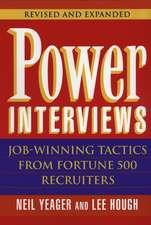 Power Interviews: Job–Winning Tactics from Fortune 500 Recruiters