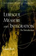 Lebesgue Measure and Integration: An Introduction