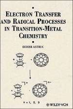 Electron Transfer and Radical Processes in Transition–Metal Chemistry