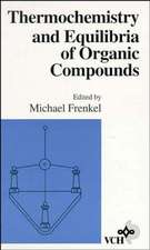 Thermochemistry and Equilibria of Organic Compounds