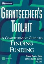 Grantseeker′s Toolkit: A Comprehensive Guide to Finding Funding