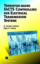 Thyristor–Based FACTS Controllers for Electrical Transmission Systems