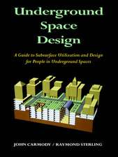 Underground Space Design: Part 1: Overview of Subsurface Space Utilization Part 2: Design for People in Underground Facilities