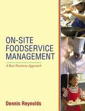 On–Site Foodservice Management: A Best Practices Approach