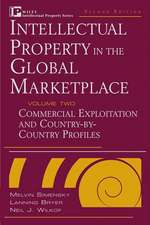 Intellectual Property in the Global Marketplace: Valuation, Protection, Exploitation, and Electronic Commerce