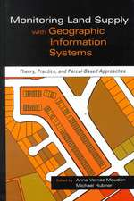 Monitoring Land Supply with Geographic Information Systems: Theory, Practice, and Parcel–Based Approaches