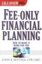 Fee–Only Financial Planning: How to Make It Work for You