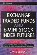 Exchange Traded Funds and E–Mini Stock Index Futures