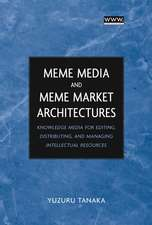 Meme Media and Meme Market Architectures: Knowledge Media for Editing, Distributing, and Managing Intellectual Resources