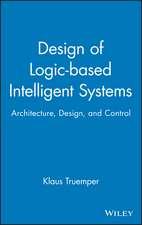 Design of Logic–based Intelligent Systems