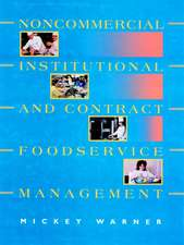 Noncommercial, Institutional, and Contract Foodservice Management