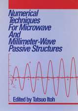 Numerical Techniques for Microwave and Millimeter–Wave Passive Structures
