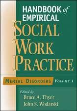 Handbook of Empirical Social Work Practice, Volume 1: Mental Disorders