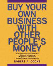 Buy Your Own Business With Other People′s Money