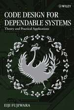 Code Design for Dependable Systems: Theory and Practical Applications