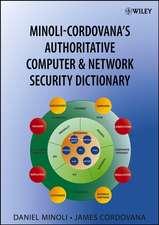 Minoli–Cordovana′s Authoritative Computer & Network Security Dictionary