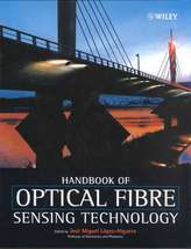 Handbook of Optical Fibre Sensing Technology