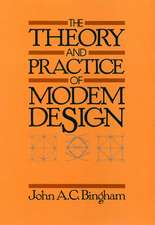The Theory and Practice of Modem Design