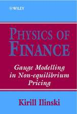 Physics of Finance: Gauge Modelling in Non–Equilibrium Pricing